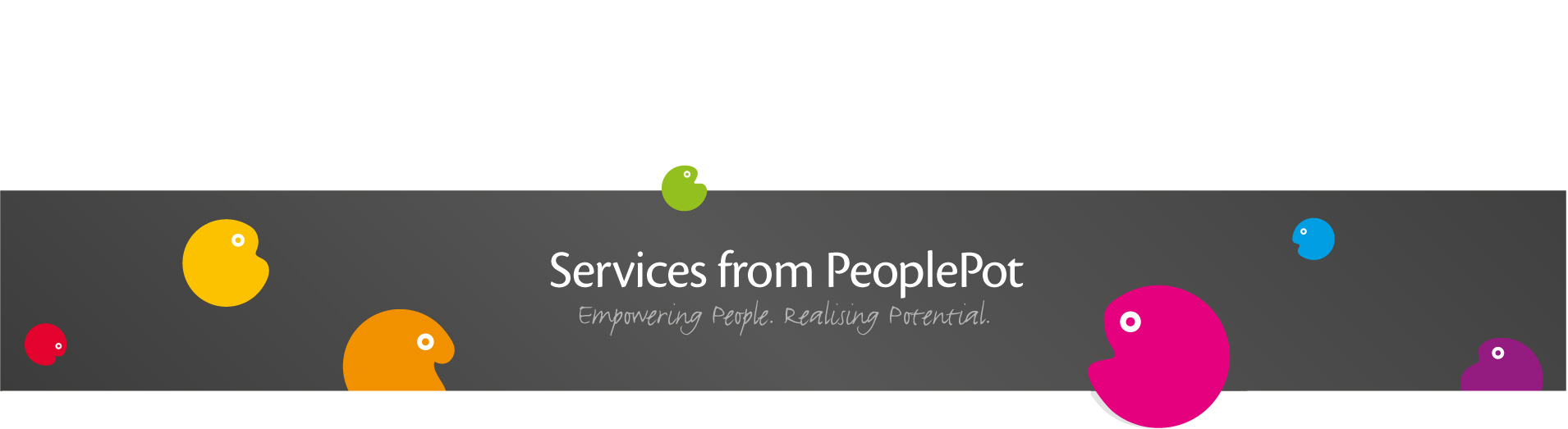 Services from people pot